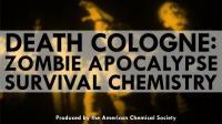 Zombie Apocalypse Survival Chemistry: Death Cologne