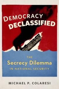 Democracy Declassified