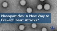 Precision Nano 'Drones' Deliver Healing Drug to Subdue Atherosclerosis