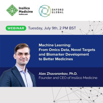 Insilico Medicine to present at Oxford Global Webinar | EurekAlert! Science News
